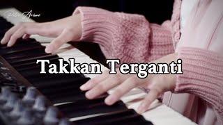 Download lagu Takkan Terganti  - Putri Ariani Cover