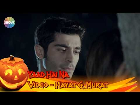 Yaad Hai Na Video song with lyrics Hayat &...