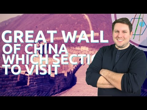 Great Wall of China - Which Section to Visit?