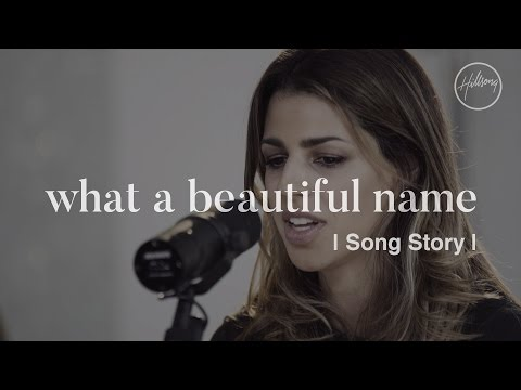 What A Beautiful Name Song Story  Hillsong Worship