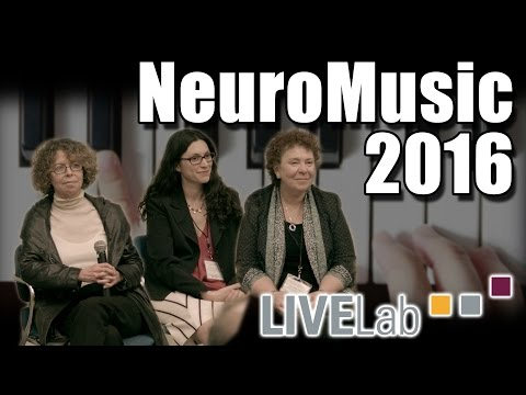 NeuroMusic 2016 - Panel Discussion - Dr. Reyna Gordon, Dr. Isabelle Peretz, Dr. Concetta Tomaino