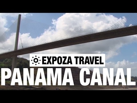 Panama Canal (Panama) Vacation Travel Video Guide