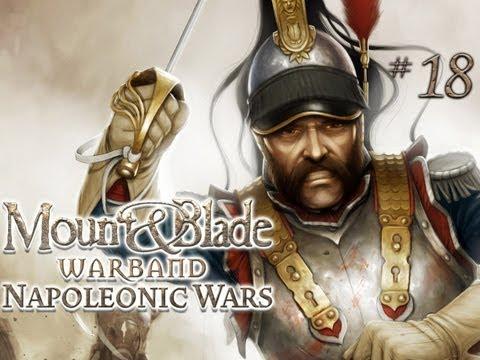 Mount & Blade: Warband - Game 18 (Napoleonic Wars) |