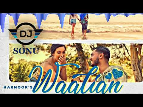 waalian-remix-|-dj-sonu-|-harnoor-|-latest-punjabi-song-2021