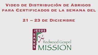 Video de Distribución de Abrigos para Certificados de la semana del  21 – 23 de Diciembre