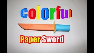How to make a Paper Sword