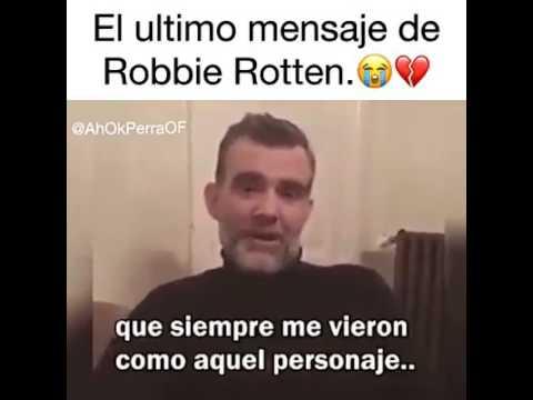 EL ÚLTIMO MENSAJE DE ROBBIE ROTTEN (STEFAN KARL) - VIDEO ORIGINAL 2017
