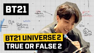 [BT21] BT21 UNIVERSE EP.09 - TRUE OR FALSE 2