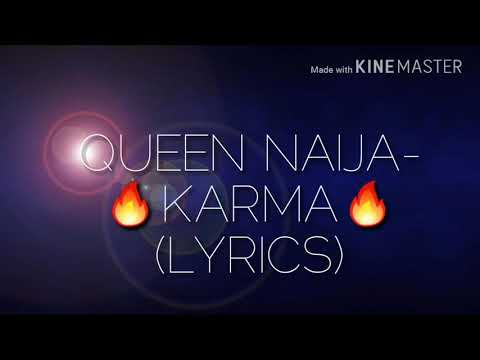 Queen Naija Karma Lyrics Reuploaded