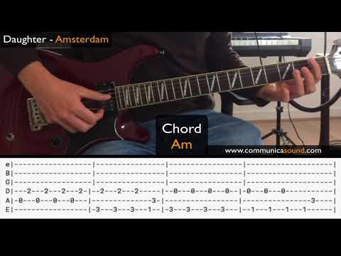 AMSTERDAM (Daughter) GUITAR TUTORIAL + TAB