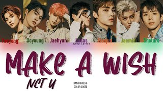 Download NCT U (엔시티 유) - 'Make A Wish (Birthday Song)' Lyrics (Color Coded Han|Rom|Eng)