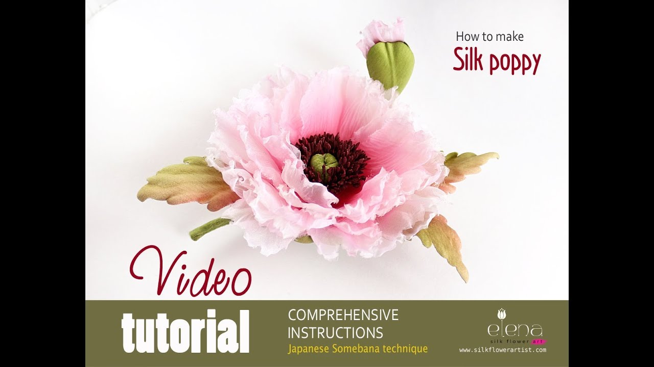 How no make silk flowers video silk poppy youtube mightylinksfo