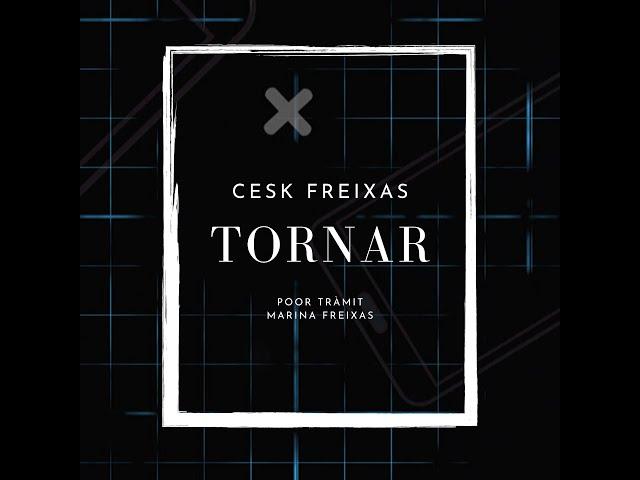 Cesk Freixas - Tornar (videoclip oficial) [Amb Poor Tràmit i Marina Freixas]