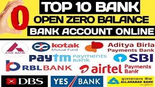 Top 10 Bank : Open Zero balance bank Account Online |