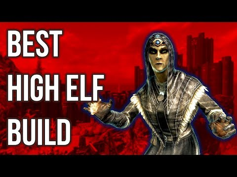 The Mage - Best High Elf Build - Skyrim Builds