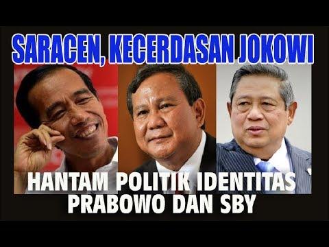 Saracen, Kecerdasan Jokowi Hantam Politik Identitas Prabowo dan SBY