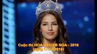 Cuộc thi HOA HẬU NGA 2016 - Những cảnh đáng nhớ