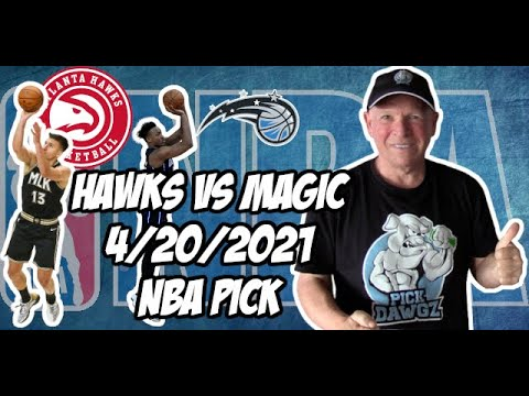 Atlanta Hawks vs Orlando Magic 4/20/21 Free NBA Pick and Prediction NBA Betting Tips