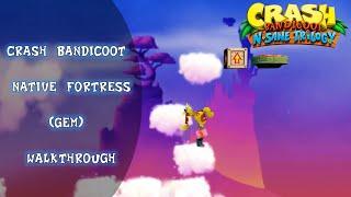 Crash Bandicoot Native Fortress (Gem)