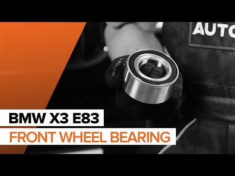 How to replace Front wheel bearing on BMW X3 E83 TUTORIAL  AUTODOC