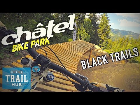 Chatel Bike Park // Full Of Rowdy Tech Trails!