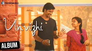 Unvizhi | Tamil Album | என்னை சுடும் உன் விழி | Vignesh Ravi And Silviya | TrendMusic