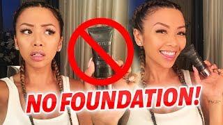NATURAL GLAM WITH NO FOUNDATION! | Liane V