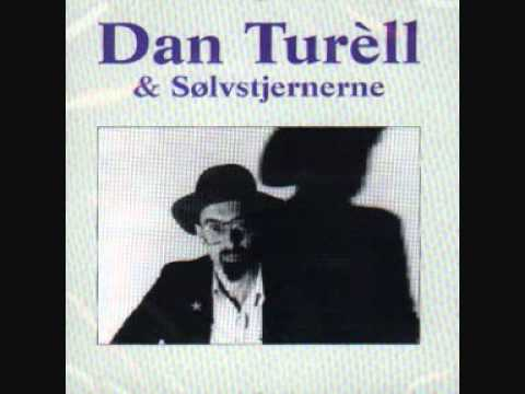 dan turèll Other songs jeg skulle have været taxachauffør external links (return to top of page) look this artist up at: myspace • amazon • lastfm itunes: dan turèll allmusic: dan turèll discogs.
