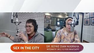 SEXY BERSAMA DR. BOYKE DIAN NUGRAHA