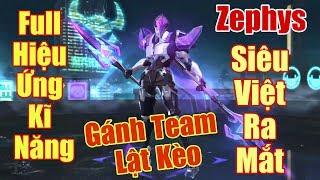 [Gcaothu] Zephys siêu việt ra mắt - Gcaothu phải cầu xin đồng đội không bỏ cuộc