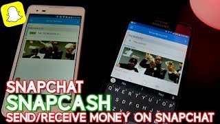 SNAPCHAT SNAPCASH | SEND/RECEIVE MONEY ON SNAPCHAT 🤑💲