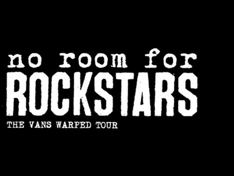 No Room For Rockstars Warped Tour