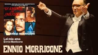 Ennio Morricone - Lei mia ama - D