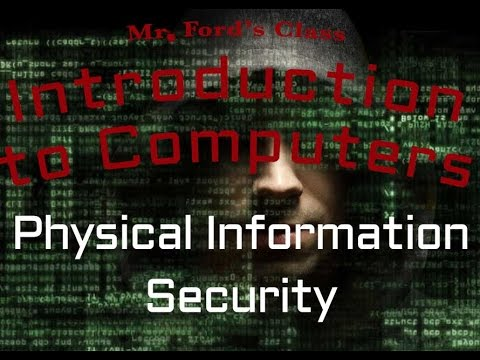 Information Security : Physical Information Security (06:02)