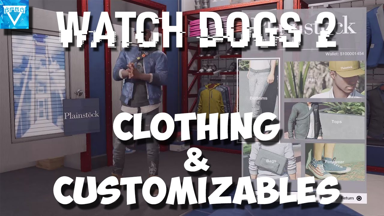 Watch Dogs 2 Clothing Customizables Breakdown Youtube