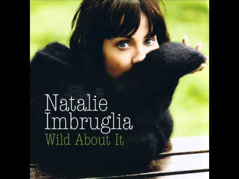 Natalie Imbruglia - Wild About It mp3
