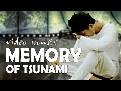 The most sad songs in memory of tsunami Aceh 2004