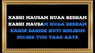 Kabhi Mausam Hua Resham - Karaoke - Tere Bina - Abhijeet