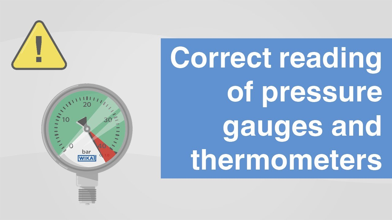 Correct reading of pressure gauges and thermometers | What to look out for?
