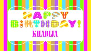 Khadija   Wishes & Mensajes - Happy Birthday