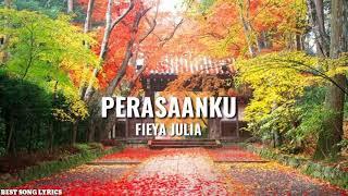Gambar cover Fieya Julia - Perasaanku (OST Kan Kukejar Cinta Kamu)