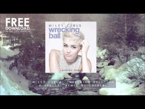 wrecking ball laibert remix