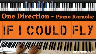 One Direction - If I Could Fly - Piano Karaoke / Sing Along / Cover with Lyrics