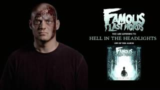 Famous Last Words - Hell In The Headlights