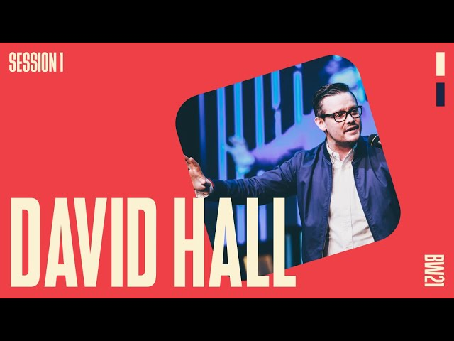 Breakthrough Weekend 2021: David Hall - Session 01 - 9th July