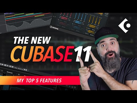 🔥🔥 The NEW CUBASE 11 - My TOP 5 New Features 🔥🔥