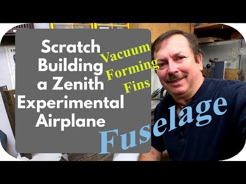 Building a Zenith 701 Experimental Airplane, Vacuum Forming The Fins Part 1