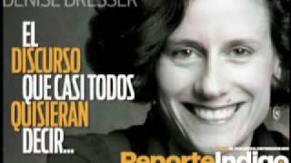 El discurso que casi todos queremos decir - Denise Dresser y Carmen Aristegui - Reporte Indigo 2011