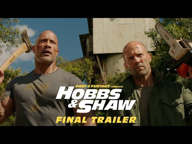 Fast & Furious Presents: Hobbs & Shaw - In Theaters 8/2 (Final Trailer)