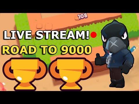 Live Stream! Road to 9000 Trophies! Brawl Stars